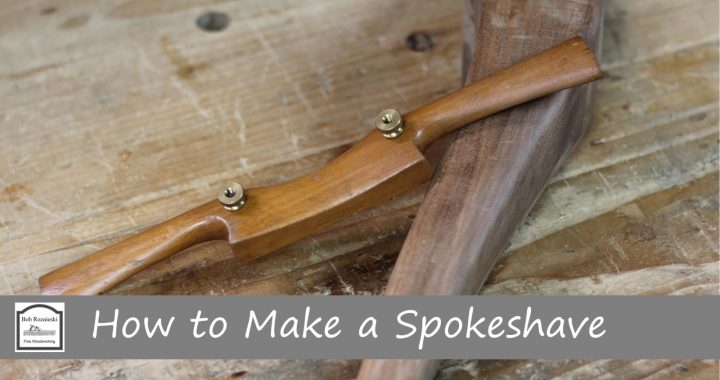 How to Make a Wooden Spokeshave
